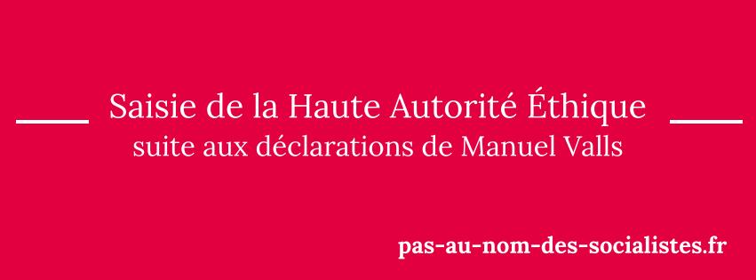 Saisie de la Haute Autorité Éthique suite aux déclarations de Manuel Valls